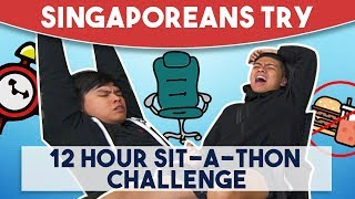 Download Singaporeans Try - 12 Hour Sit-A-Thon Challenge Video