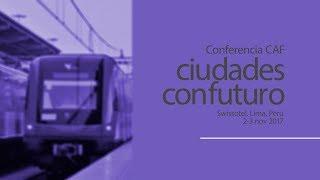 Download Movilidad urbana, conectividad y accesibilidad - Conferencia CAF: ciudades con futuro Video