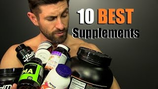 Download 10 BEST Supplements To Build A BETTER Body! Video
