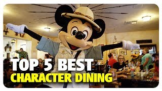 Download TOP 5 BEST Character Dining Experiences | Best and Worst | 07/25/17 Video