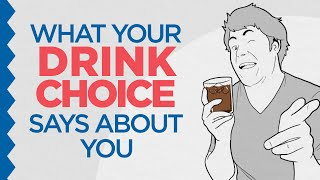 Download What Your Drink Choice Says About You Video