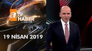 Download Atv Ana Haber | 19 Nisan 2019 Video