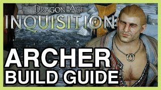 Download Rogue Archer (& Varric) Starting Build Guide for Dragon Age Inquisition Video