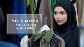 Download Mix and Match Baju Lebaran ala Vivi Zubedi Video