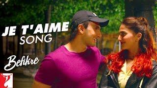 Download Je T'aime - Song | Befikre | Ranveer Singh | Vaani Kapoor | Vishal Dadlani | Sunidhi Chauhan Video