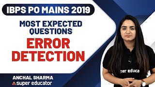 Download IBPS PO 2019 (Mains) | English by Anchal Ma'am (Super Educator) | Error Detection Expected Questions Video