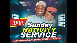 Download pt. 2 Sun. 16th Sept. 2018 (Nativity Service). Live with Apostle Johnson Suleman Video