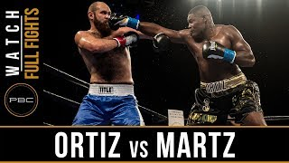 Download Ortiz vs Martz FULL FIGHT: December 8, 2017 Video