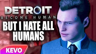 Download Detroit: Become Human but I hate all humans Video