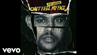 Download The Weeknd - Can't Feel My Face (Audio) Video