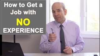 Download 3 Tips on HOW to Get a Job With No Experience Video