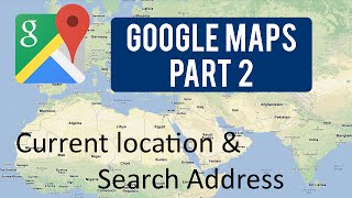 Download Google Maps Tutorial : Part 2 (Current location & Search Address) Video