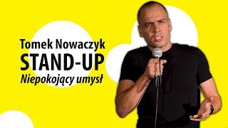Download Niepokojący umysł   TOMEK NOWACZYK   Stand-Up (pełny program) Video