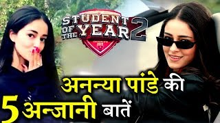 Download 5 Lesser Facts About Ananya Pandey : The SOTY 2 Super Beauty ! Video