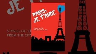 Download Paris Je T'aime Video