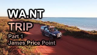 Download WA.NT Trip Part 1 | James Price Point | The Kimberley, WA Video