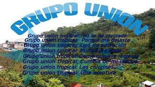 Download Mix de grupo union tropical: De Oaxaca Video