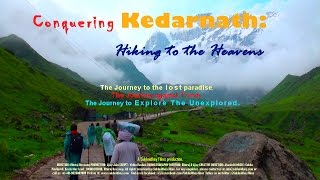 Download Conquering Kedarnath: Hiking to the Heavens! (Feature Film)- Rare film Video