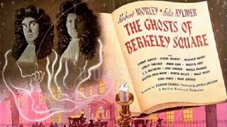 Download The Ghosts of Berkeley Square (1947) Video
