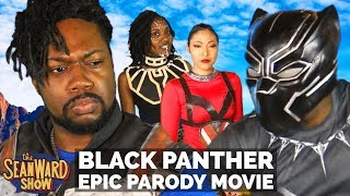 Download BLACK PANTHER - Epic Parody Movie - The Sean Ward Show Video