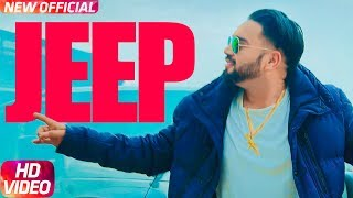 Download Jeep (Full Video) | Joggi Singh Feat Gurlez Akhtar | Latest Punjabi Song 2018 | Speed Records Video