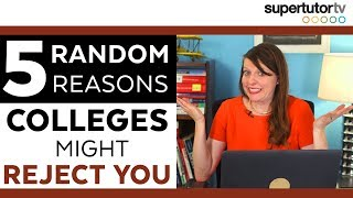 Download 5 RANDOM Reasons Colleges REJECT You Video