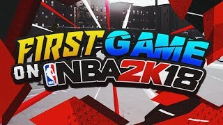 Download NBA 2K18 MY FIRST GAME IN THE NEIGHBORHOOD! NBA 2K18 MyPARK! INTENSE GAME! Video