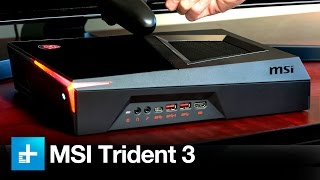Download MSI Trident 3 Gaming PC - Hands On Review Video