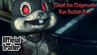 Download Chad the Chipmunk: Run Rabbit Run Official Trailer Video