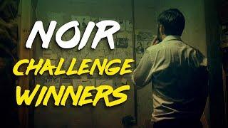 Download Noir Challenge Winners Video