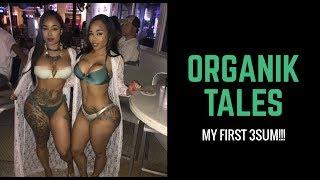 Download Organik Tales : MY FIRST 3sum!!! Video