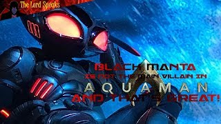 Download Black Manta Is Not The Main Villain In Aquaman (And That's Okay) - The Lord Speaks Video
