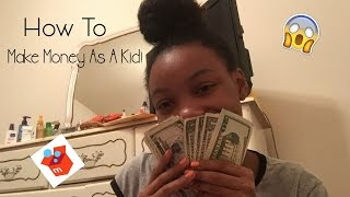 Download How To Make Money As A Kid! Video