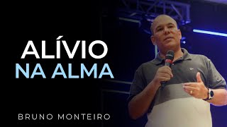 Download ALÍVIO NA ALMA - Bruno Monteiro Video