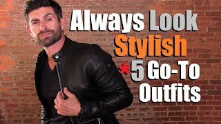 Download 5 Go-To Outfits To Always Look MORE Stylish Than Other Dudes! Video