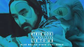 Download Steve Aoki - Lie To Me feat. Ina Wroldsen (Blue Brains Steve Aoki Remix) [Ultra Music] Video