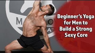 Download Beginner's Yoga for Men to Build a Strong Sexy Core Video