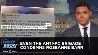Download Even the Anti-PC Brigade Condemns Roseanne Barr | The Daily Show Video
