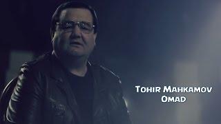 Download Tohir Mahkamov - Omad | Тохир Махкамов - Омад Video