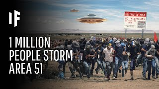 Download What Happens If One Million People Actually Stormed Area 51? Video
