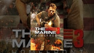 Download The Marine 3: Homefront Video