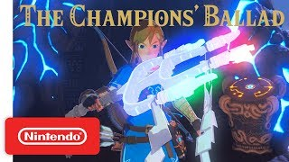 Download The Legend of Zelda: Breath of the Wild - Expansion Pass: DLC Pack 2 The Champions' Ballad Trailer Video