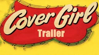 Download COVER GIRL (New & Exclusive Masters of Cinema) Trailer Video