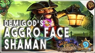 Download Hearthstone | demigod's #1 FACE AGGRO SHAMAN Deck | STANDARD | GADGETZAN Furo Legend Video