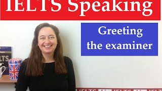 Download IELTS Speaking: Greeting the examiner Video