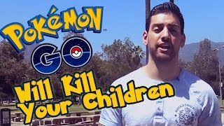 Download Pokémon GO Will Kill Your Children Video