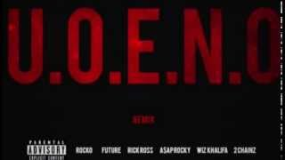 Download U.O.E.N.O. - Future, Wiz Khalifa, A$AP Rocky, Rick Ross, 2 Chainz, Rocko Video