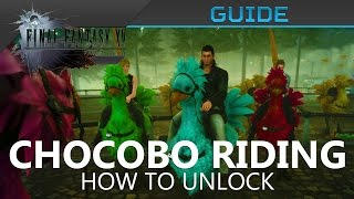 Download FFXV - How to Unlock Chocobo Mounts in Final Fantasy XV Video