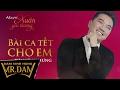 Download Bài Ca Tết Cho Em | Đàm Vĩnh Hưng | Lyrics Video Video