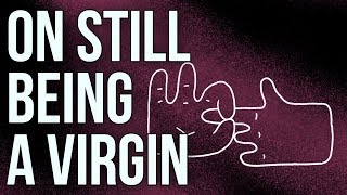 Download On Still Being a Virgin Video